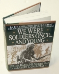 WE WERE SOLDIERS ONCE...AND YOUNG IA DRANG - THE BATTLE THAT CHANGED THE WAR IN VIETNAM