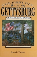 THE FIRST DAY AT GETTYSBURG – A WALKING TOUR