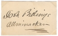 SIGNATURE - 'JOSH BILLINGS' - PEN NAME OF HUMORIST HENRY WHEELER SHAW