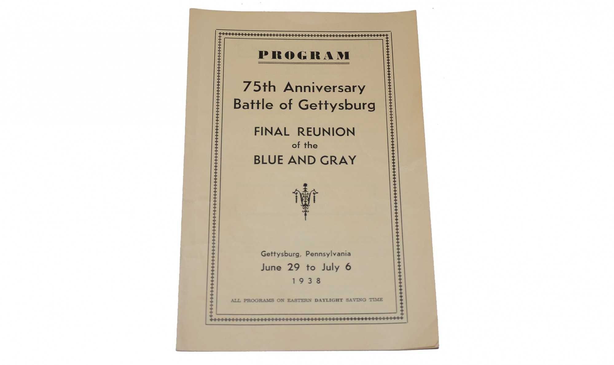 PROGRAM FOR THE 75TH ANNIVERSARY REUNION AT GETTYSBURG FROM THE GETTYSBURG ROSENSTEEL COLLECTION