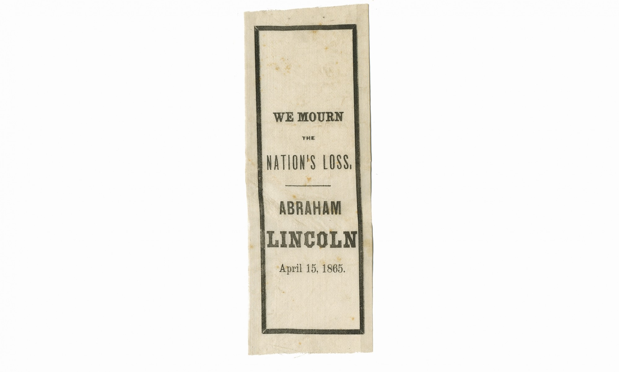LINCOLN MOURNING RIBBON WITH CLIPPED ADVERTISEMENT OFFERING THEM TO THE PUBLIC