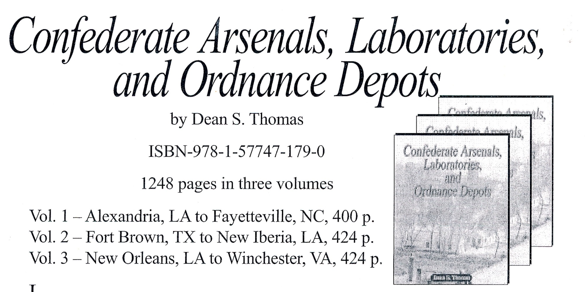 <I>CONFEDERATE ARSENALS, LABORATORIES AND ORDNANCE DEPOTS</I> BY DEAN THOMAS