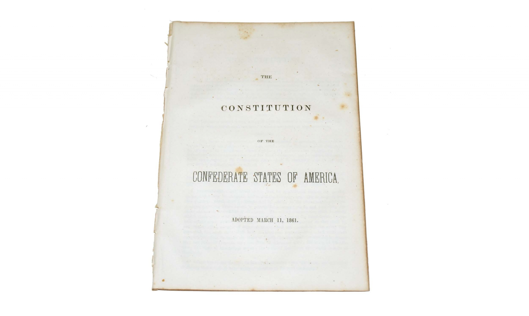 CONFEDERATE IMPRINT - THE CONSTITUTION OF THE CONFEDERATE STATES OF AMERICA