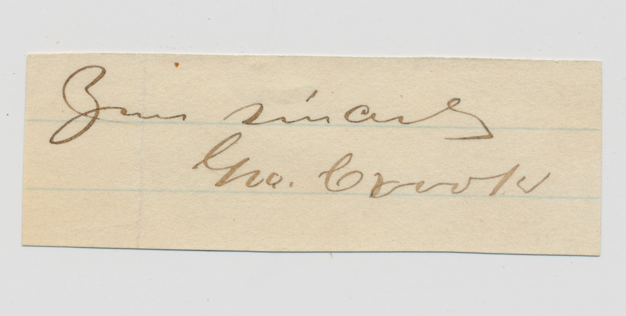 CLIPPED SIGNATURE OF UNION GENERAL GEORGE CROOK