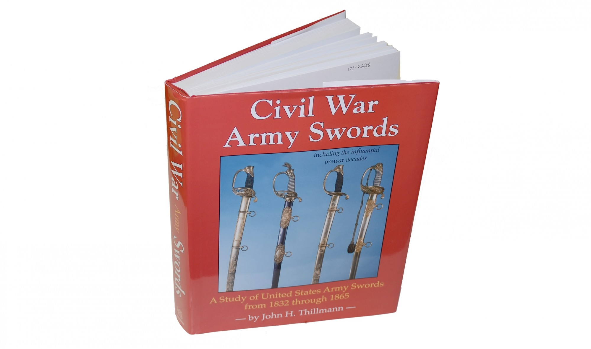 <I>CIVIL WAR ARMY SWORDS</I> BY JOHN H. THILLMANN