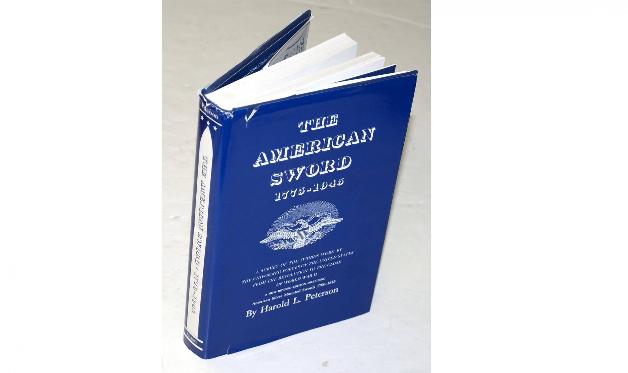 <I>THE AMERICAN SWORD 1775 – 1945</I> BY HAROLD L. PETERSON
