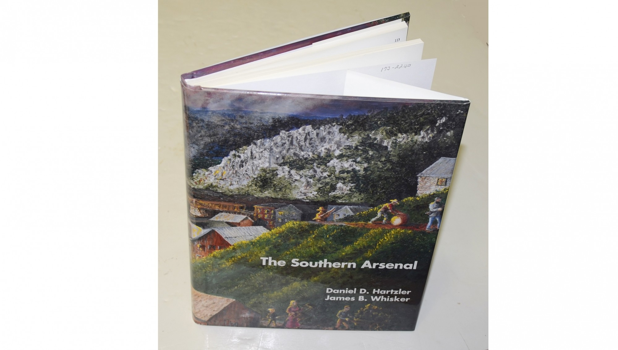 <I>THE SOUTHERN ARSENAL: A STUDY OF THE UNITED STATES ARSENAL AT HARPER'S FERRY</I> BY HARTZLER & WHISKER
