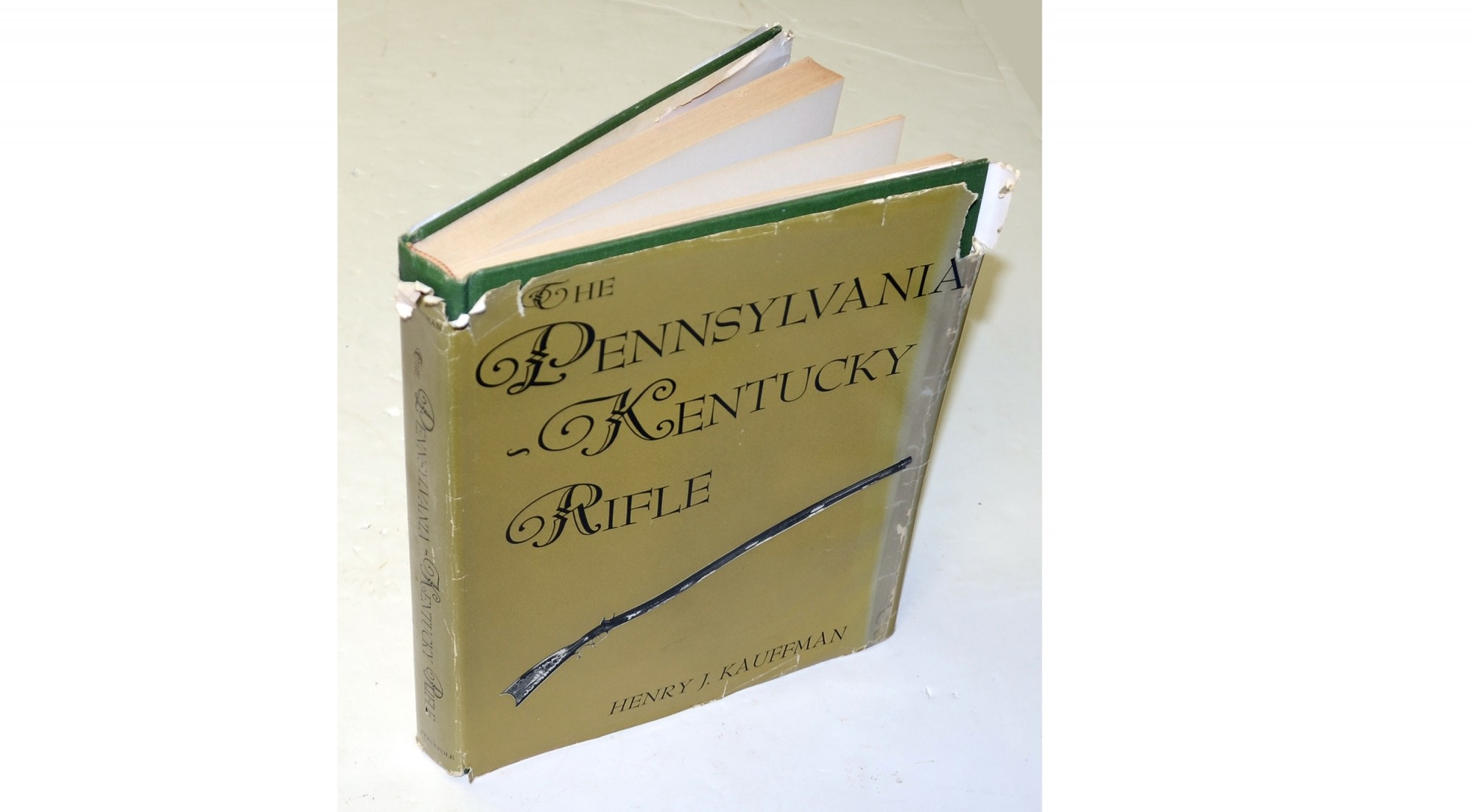 <I>THE PENNSYLVANIA – KENTUCKY RIFLE</I> BY HENRY J. KAUFFMAN