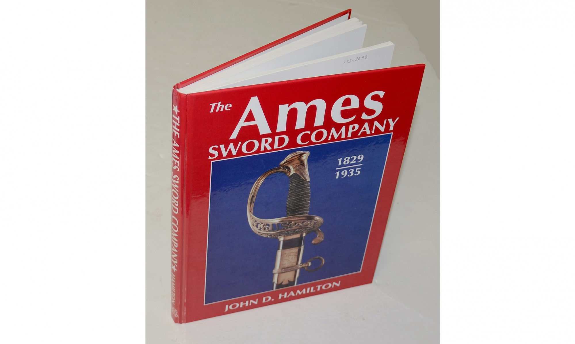 <i>THE AMES SWORD COMPANY 1829-1835</I> BY JOHN D. HAMILTON