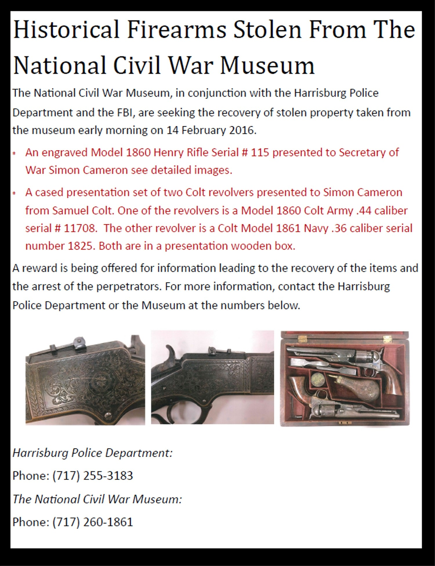 HISTORICAL FIREARMS STOLEN FROM THE NATIONAL CIVIL WAR MUSEUM IN