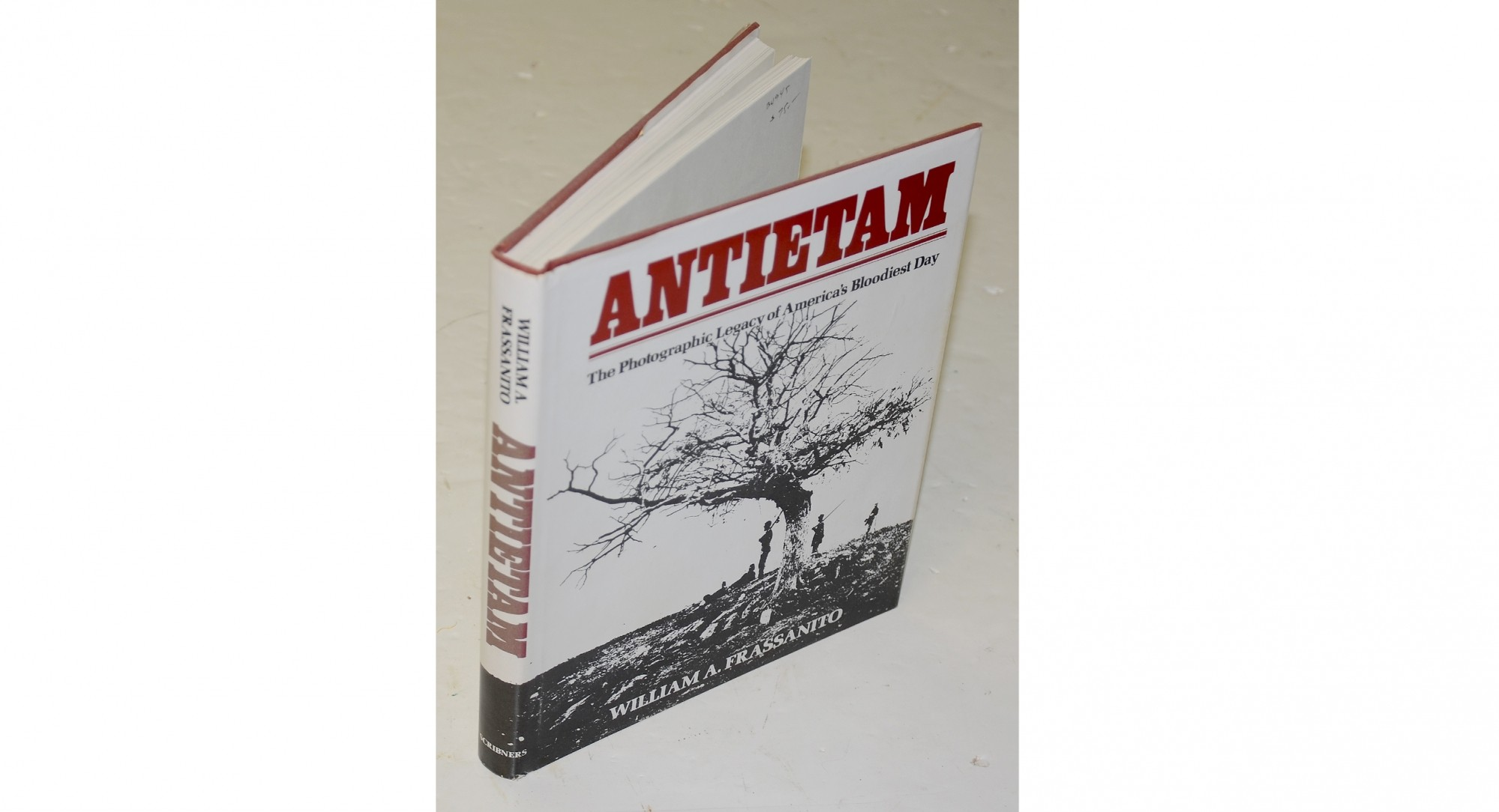 <I>ANTIETAM – THE PHOTOGRAPHIC LEGACY OF AMERICA'S BLOODIEST DAY</I> BY WILLIAM FRASSANITO
