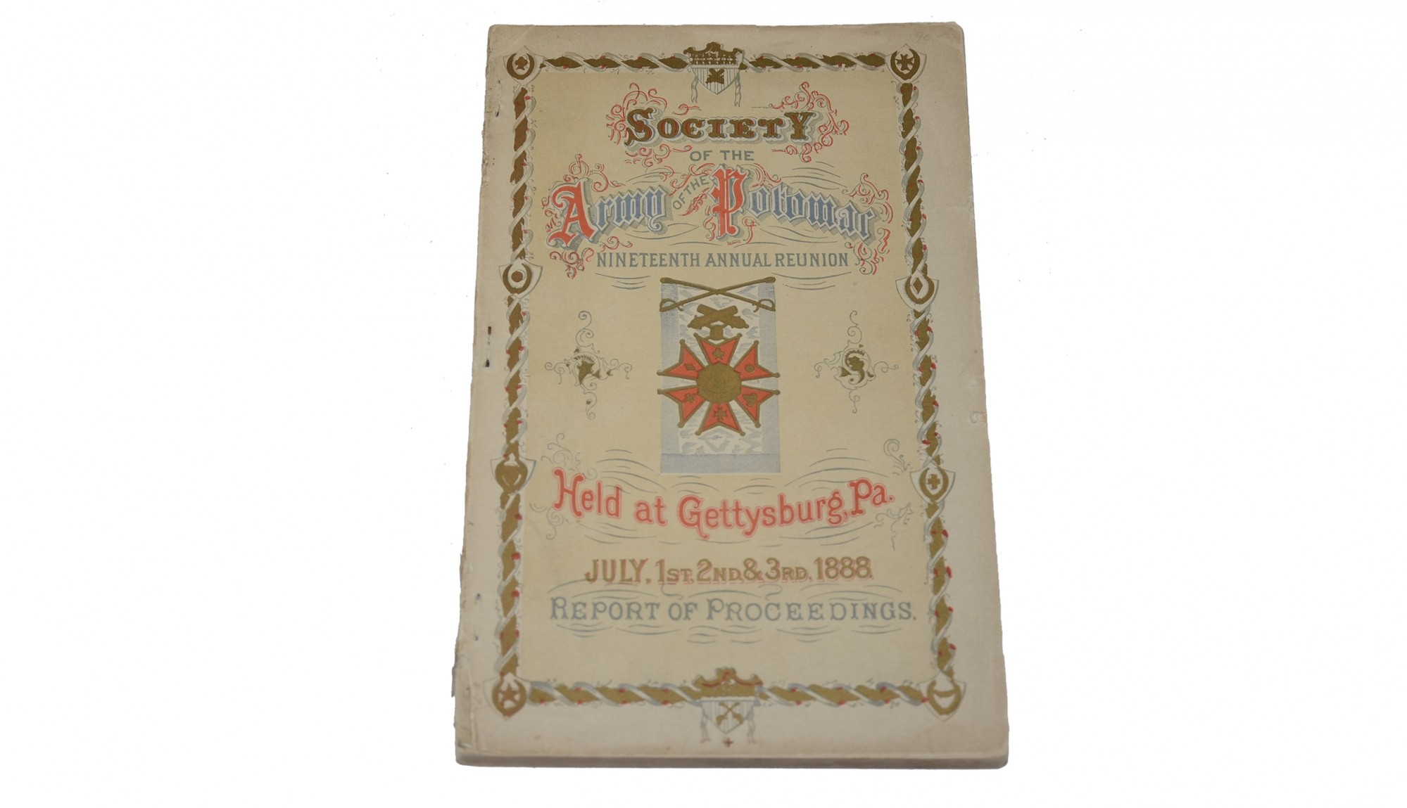 BOOKLET OF THE 1888 SOCIETY OF THE ARMY OF THE POTOMAC REUNION AT GETTYSBURG