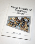 NICE COPY OF UNIFORM BUTTONS OF THE UNITED STATES, 1776-1865