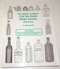 REFERENCE BOOK – THE COLLECTOR'S GUIDE TO CIVIL WAR PERIOD BOTTLES AND JARS BY RUSSELL