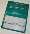 "HARDCOVER COPY OF ""U.S. BATTLESHIPS: AN ILLUSTRATED DESIGN HISTORY"""