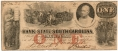 BANK OF THE STATE OF SOUTH CAROLINA $1 NOTE