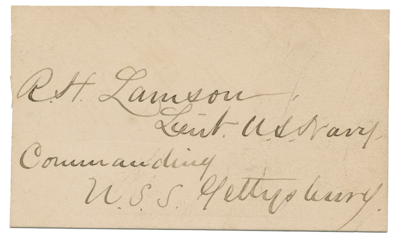 R.H. LAMSON SIGNATURE; LIEUTENANT COMMANDING THE USS GETTYSBURG AT FT. FISHER