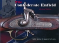 THE CONFEDERATE ENFIELD - NEW REVISED EDITION