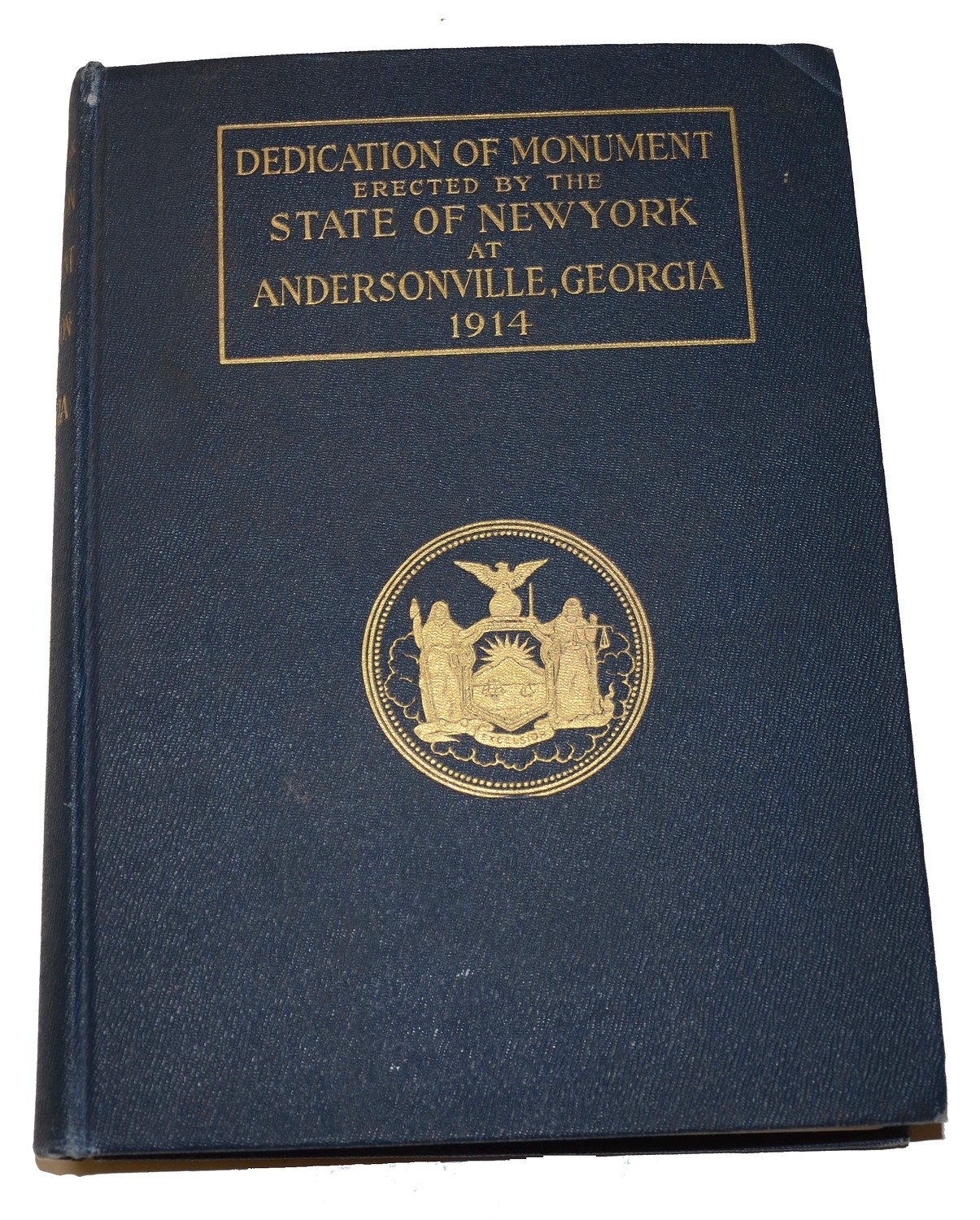 "1914 COPY OF ""DEDICATION OF MONUMENT ERECTED BY THE STATE OF NEW YORK AT ANDERSONVILLE, GEORGIA"""