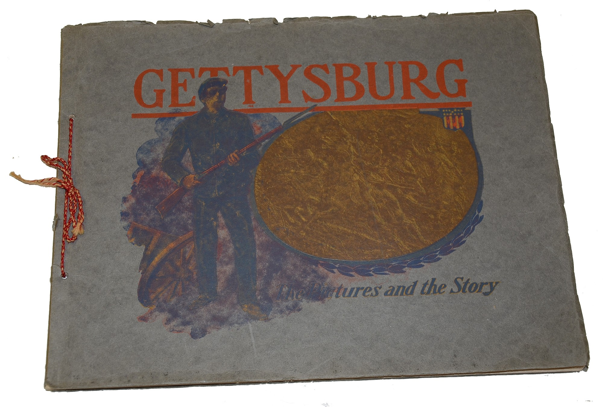 """GETTYSBURG – THE PICTURES AND THE STORY"" SOUVENIR BOOK"