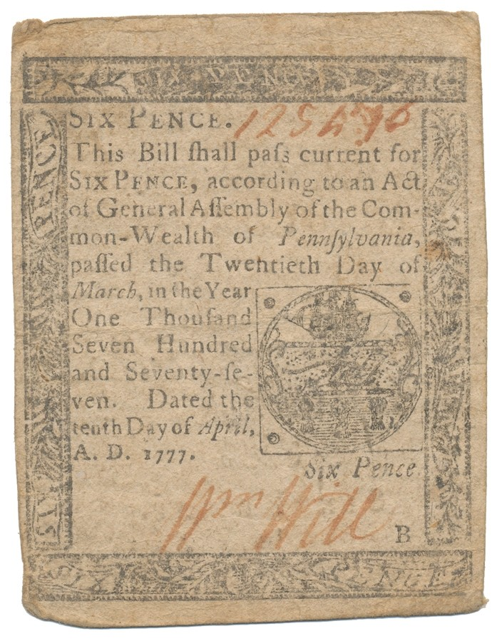 COLONIAL PENNSYLVANIA SIX PENCE NOTE -- 1777
