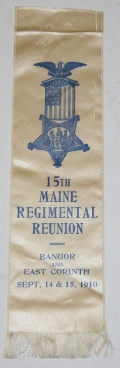 15th MAINE REGIMENTAL REUNION RIBBON 1910, COL. DYER ESTATE 15th MAINE