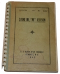 "BOOK FROM THE LIBRARY OF WORLD WAR TWO 1ST INFANTRY DIVISION COMMANDER GENERAL CLARENCE R. HUEBNER - WARTIME 1942 COPY OF ""SOUND MILITARY DECISION"" PUBLISHED BY THE U. S. NAVAL WAR COLLEGE"