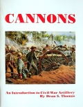 CANNONS - AN INTRODUCTION TO CIVIL WAR ARTILLERY